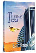 Telemass Coda [hardcover] by Eric Brown